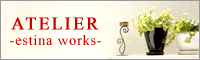 ATELIER-estina works-